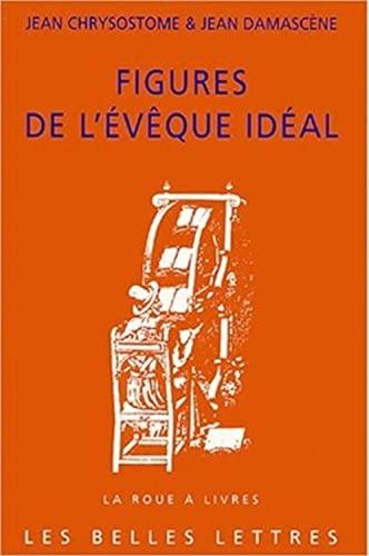 9782251339450: Figures de L'Eveque Ideal (La Roue a Livres) (French Edition)