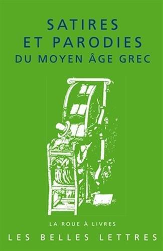 9782251339665: Satires et parodies du moyen âge grec