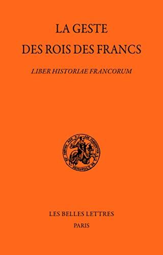 GESTE DES ROIS DES FRANCS -LA-: ANONYME