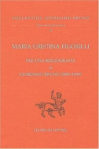 9782251344706: Per Una Bibliografia Di Giordano Bruno 1800-1999