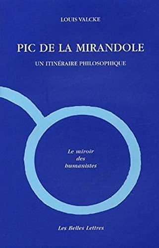 9782251344751: Pic de la Mirandole: Un itinéraire philosophique
