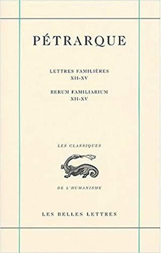 9782251344812: Oeuvres: I. : La Correspondance. Lettres Familieres, Livres Xii-xv: 4