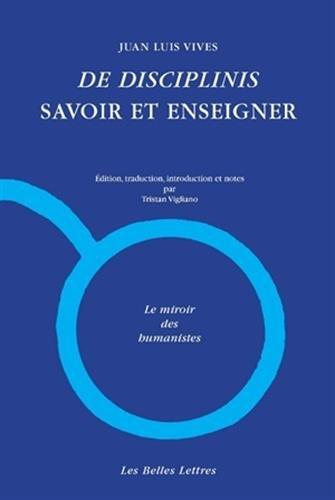 de Disciplinis / Savoir Et Enseigner: I.: Juan Luis Vives