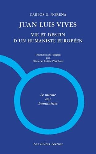 9782251346076: Juan Luis Vives. Vie et destin d'un humaniste européen