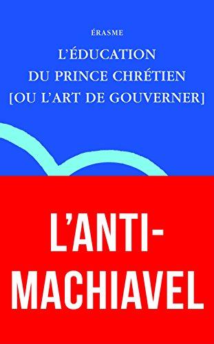EDUCATION DU PRINCE CHRETIEN -L-: ERASME