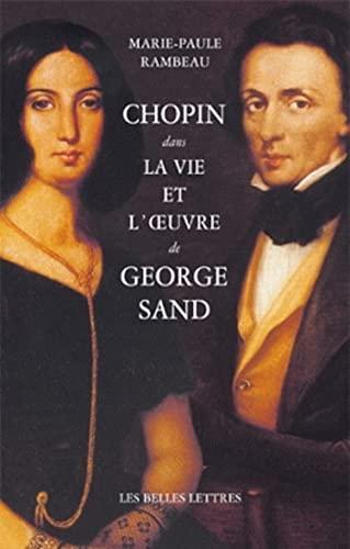 9782251365268: Chopin dans la vie et l'OEuvre de George Sand