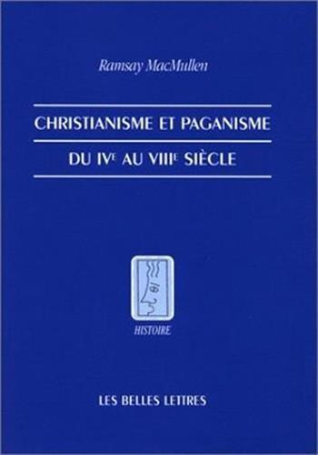 9782251380407: Christianisme et paganisme du IVe au VIIIe siècle