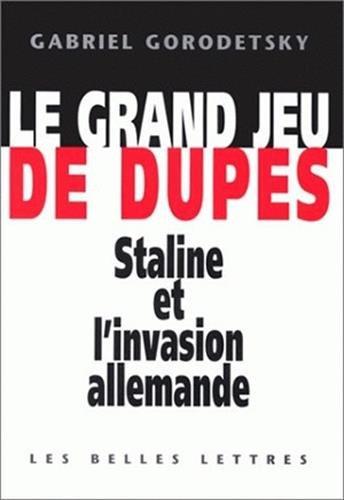 9782251380445: Le Grand Jeu de Dupes (Histoire) (French Edition)