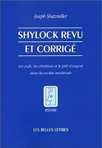 Shylock revu et corigé. Les juifs, les chrétiens et le prêt d'argent dans ...
