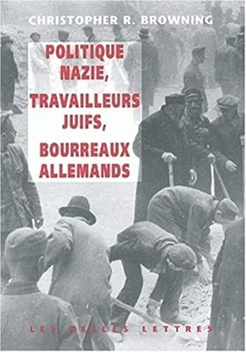 9782251380551: Politique nazie, main-d'oeuvre juive, tueurs allemands