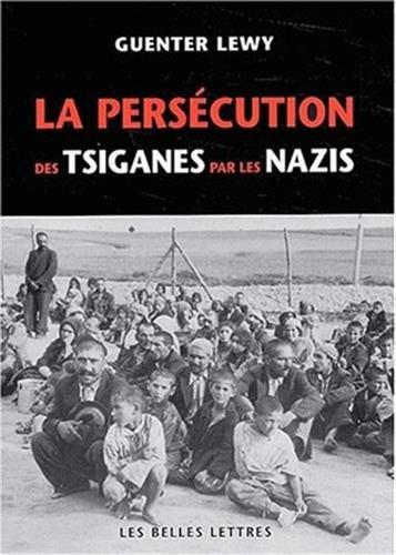 9782251380643: La Persecution Des Tsiganes Par Les Nazis (Histoire) (French Edition)