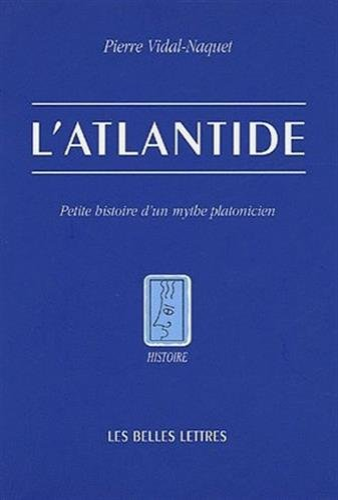 9782251380711: L'Atlantide: Petite Histoire d'Un Mythe Platonicien