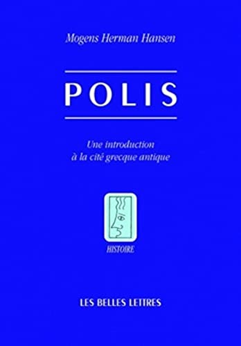 Polis. Une introduction à la cité grecque