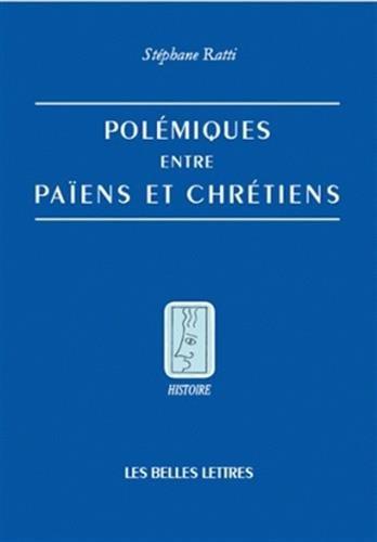 POLEMIQUES ENTRE PAIENS ET CHRETIENS: RATTI STEPHANE