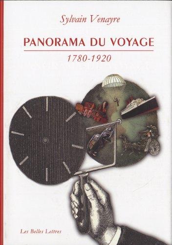 9782251381152: Panorama Du Voyage 1780-1920: Mots, Figures, Pratiques