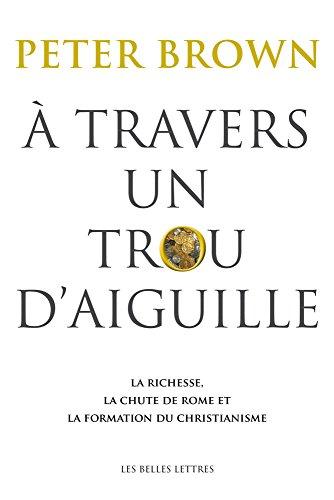 A TRAVERS UN TROU D AIGUILLE: PETER BROWN