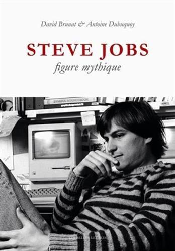 9782251385686: Steve Jobs, figure mythique (Verite Des Mythes) (French Edition)