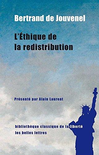 Ethique de la redistribution (L'): Jouvenel, Bertrand de