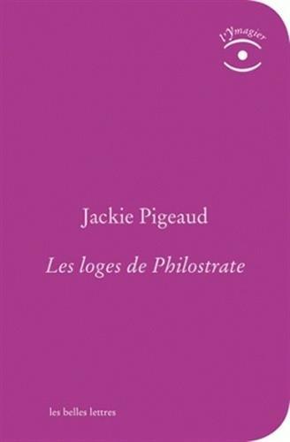 Les Loges de Philostrate (L'Ymagier): Jackie Pigeaud