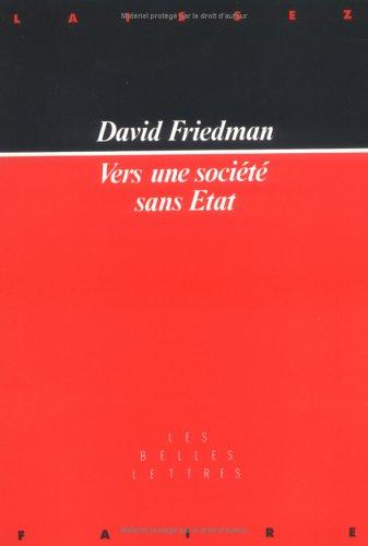 Vers une société sans Etat (2251410058) by David Friedman; David D. Friedman