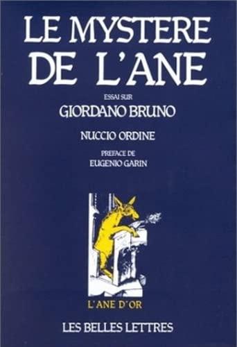 9782251420028: Le Mystere De L'ane: Essai Sur Giordano Bruno (L'ane D'or) (French Edition)