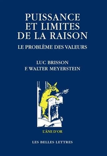 9782251420042: Puissance et limites de la raison.: Le Problème des valeurs.