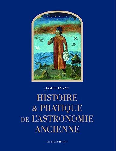 9782251420233: Histoire et pratique de l'astronomie ancienne