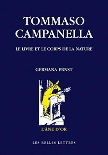 Tommaso Campanella: Le Livre Et Le Corps De La Nature: Ernst, Germana (ed.)