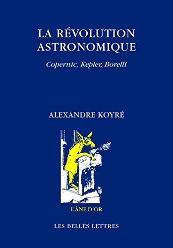 9782251420684: La Revolution Astronomique (L'ane D'or) (French Edition)