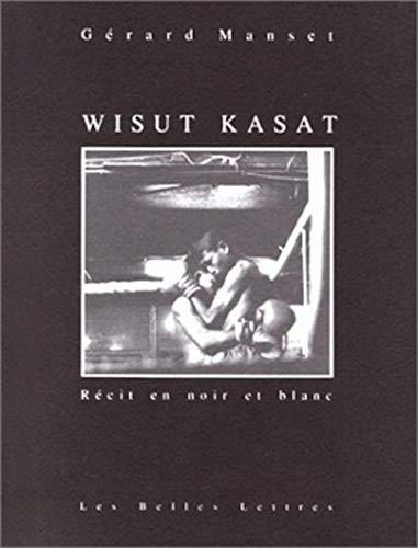 9782251440200: Wisut Kasat.: R�cit en noir et blanc.