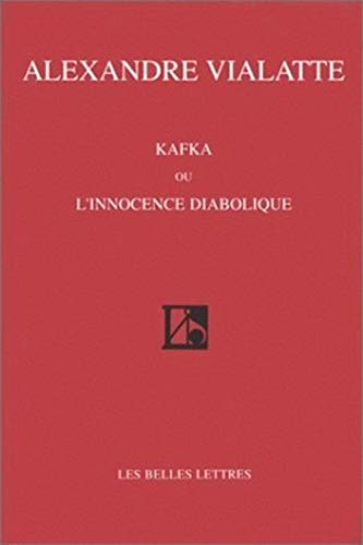 9782251441320: Kafka, ou, L'innocence diabolique (French Edition)