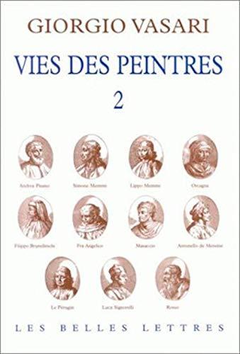 Vies des peintres, t. 02: Vasari, Giorgio
