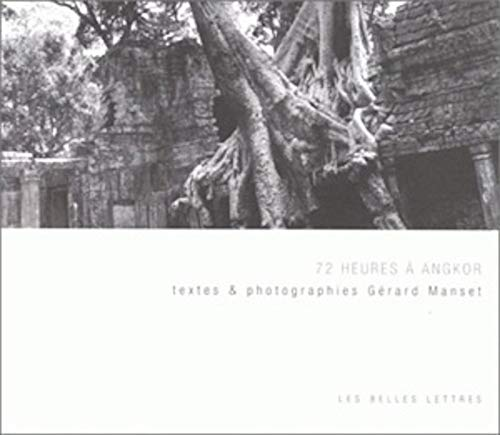 9782251441634: 72 heures à Angkor: Textes & photographies (French Edition)
