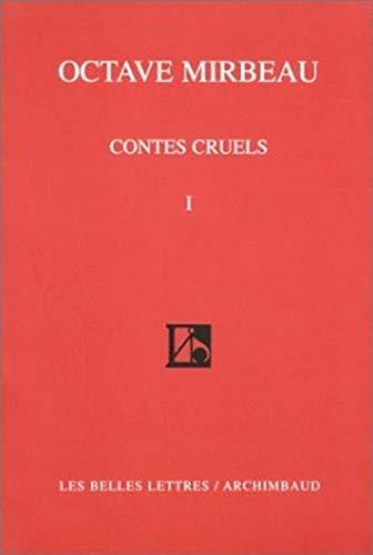 Contes cruels, tome 1