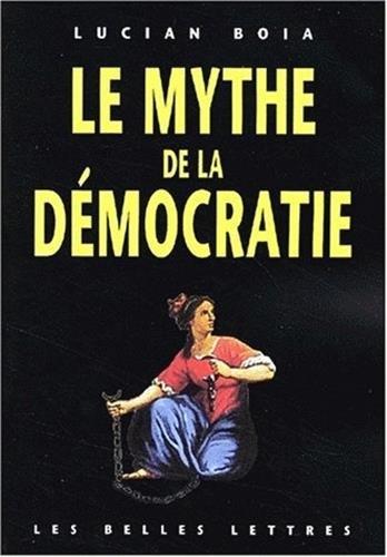 9782251442044: Le Mythe de la d�mocratie