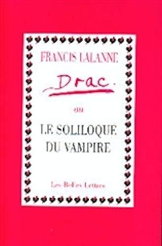 DRAC OU LE SOLILOQUE DU VAMPIRE: LALANNE FRANCIS