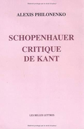 9782251442846: Schopenhauer critique de Kant (Romans, Essais, Poesie, Documents) (French Edition)