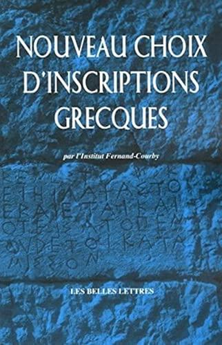 9782251442877: Nouveau choix d'inscriptions grecques