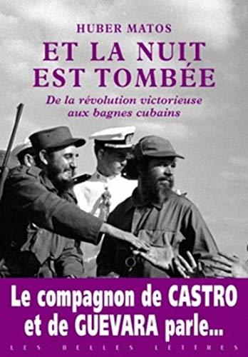 Et La Nuit Est Tombee: De La: Matos, Huber