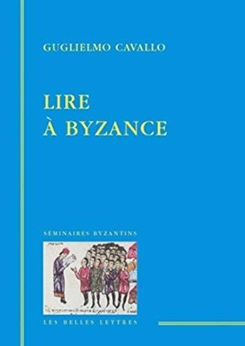9782251443096: Lire à Byzance
