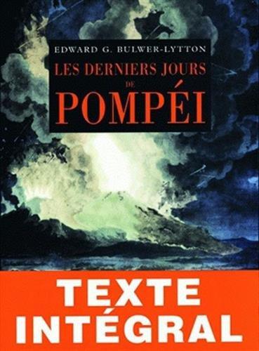 9782251443225: Les Derniers Jours de Pompei (Romans, Essais, Poesie, Documents) (French Edition)