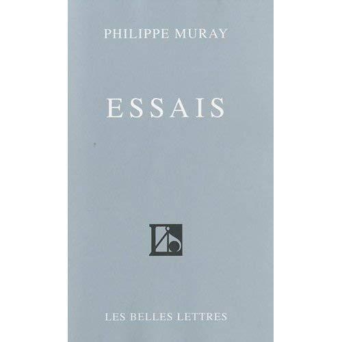 ESSAIS: MURAY PHILIPPE