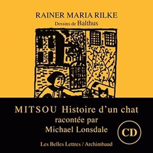 Mitsou: histoire d'un chat [nouvelle édition]: Rilke, Rainer Maria