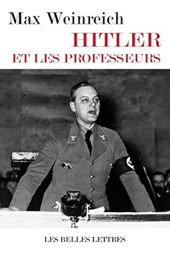 HITLER ET LES PROFESSEURS: WEINREICH MAX