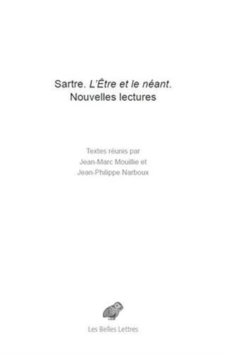 9782251445359: Sartre. L'Etre et le néant: Nouvelles lectures (Romans, Essais, Poesie, Documents) (French Edition)