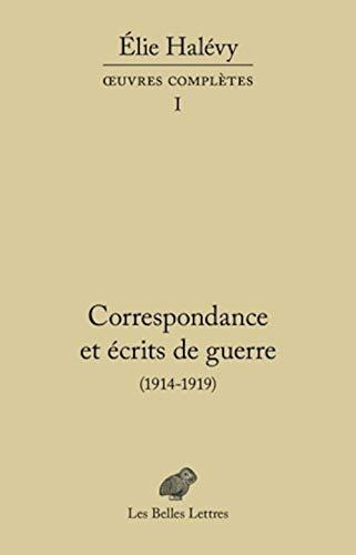 9782251445588: Correspondance et �crits de guerre (1914-1919): OEuvres compl�tes, tome II