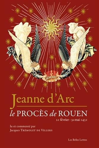 9782251445618: Jeanne d'Arc: Le procès de Rouen (21 février-30 mai 1431)
