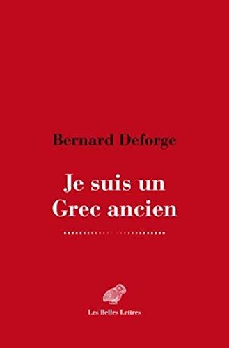 9782251445847: Je Suis Un Grec Ancien (Romans, Essais, Poesie, Documents) (French Edition)