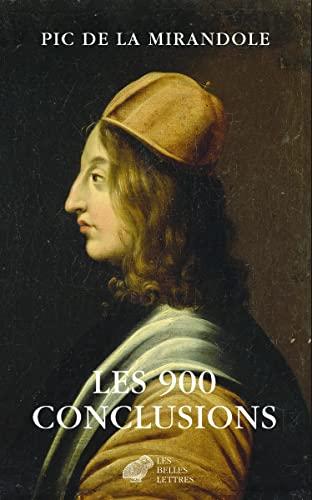 9782251446943: Les 900 conclusions: Précédé de La condamnation de Pic de la Mirandole