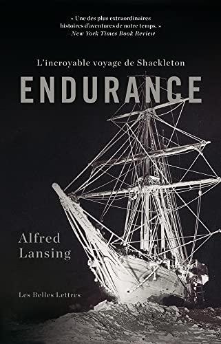 Endurance: L?incroyable voyage de Shackleton: Alfred Lansing